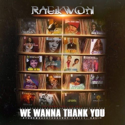 Raekwon – We Wanna Thank You [Mixtape]