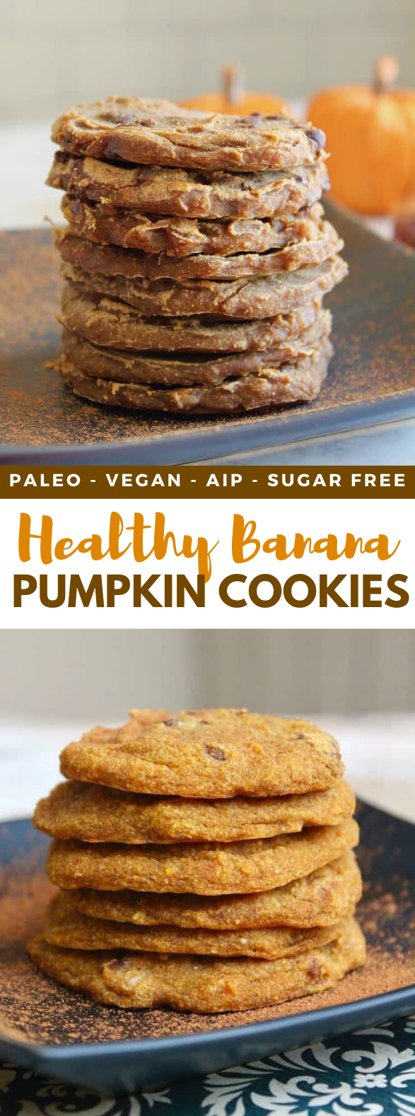 Healthy Banana Pumpkin Cookies (AIP, Paleo, Vegan, Sugar Free) #diet #fallrecipes