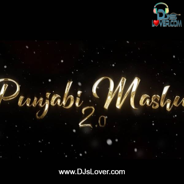 Punjabi Mashup 2.0 DJ Hitesh