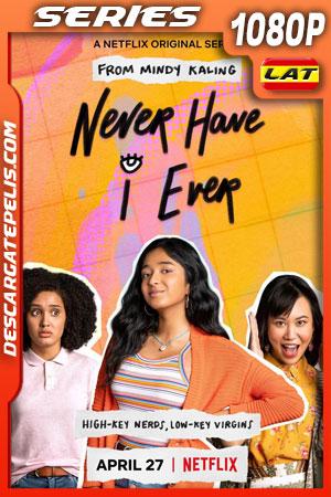 Yo nunca (2020) 1080p WEB-DL Latino – Ingles