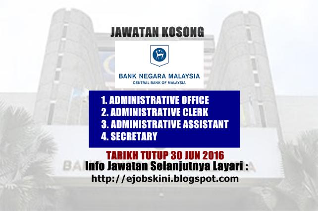 jawatan kosong di bank negara malaysia jun 2016