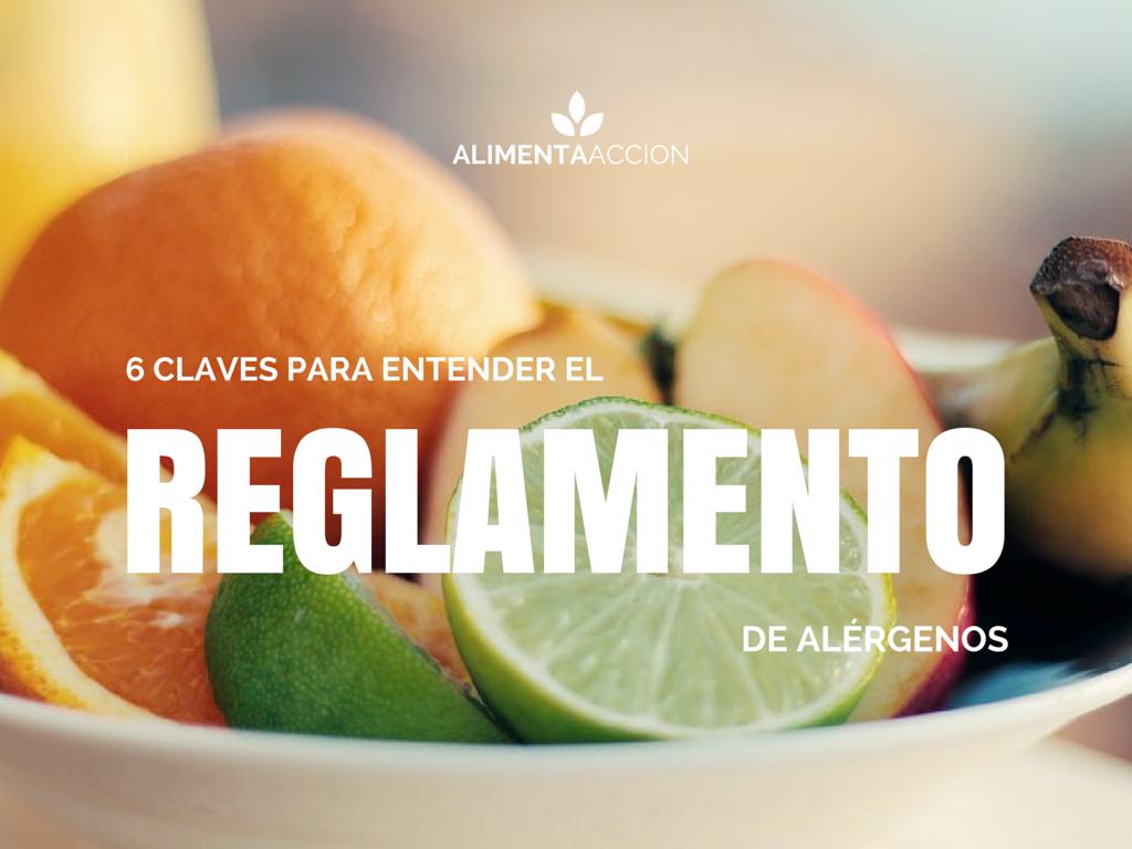Reglamento, alérgenos, información alimentaria, etiquetado