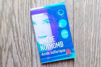 Lundi Librairie : Acide sulfurique - Amélie Nothomb