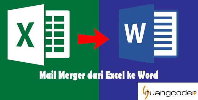 Mail Merger dari Excel ke Word