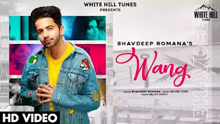 Checkout New Song Wang lyrics penned by Daljit Chitti & sung by Bhavdeep romana