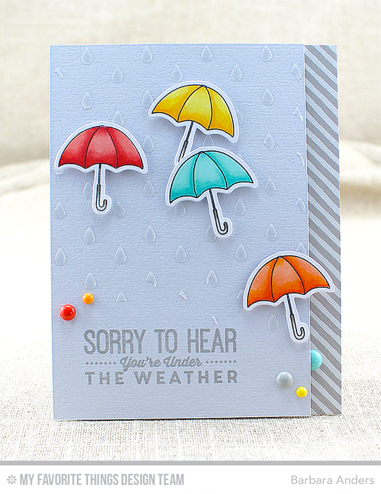 Under the Weather Card by Barbara Anders featuring the Blue Skies Ahead stamp set, the Lisa Johnson Designs All Heart stamp set and Die-namics, and the Raindrops stencil #mftstamps