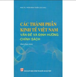 Các Thành Phần Kinh Tế Việt Nam - Vấn Đề Và Định Hướng Chính Sách (Sách Tham Khảo) ebook PDF-EPUB-AWZ3-PRC-MOBI