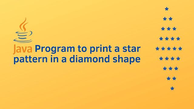 Java program to print a star pattern in a diamond shape