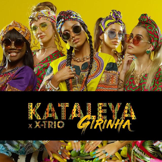 Kataleya - Girinha (feat. Xtrio)