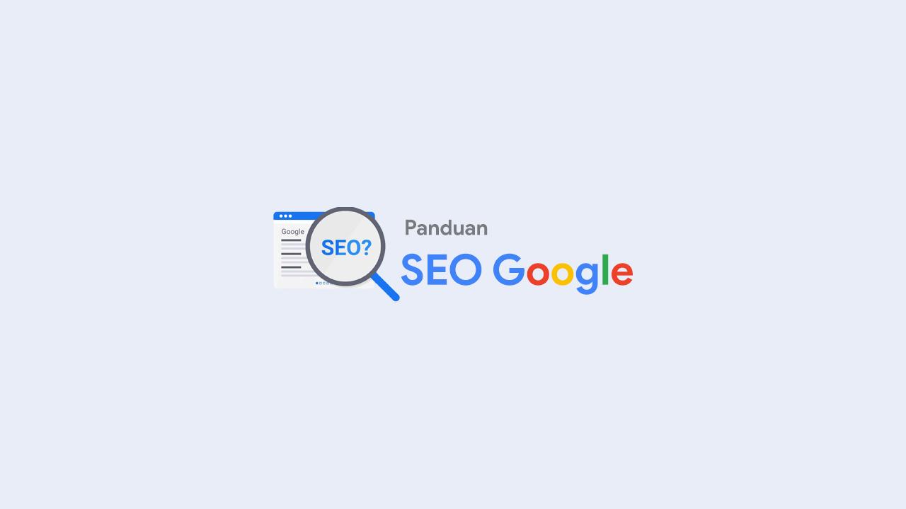 Update SEO Algoritma Google Terbaru