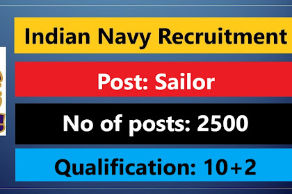 Indian Navy Recruitment for 2500 Sailor (AA & SSR) Posts 2021