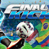 لعبة Final kick v 4.0 مهكرة للاندرويد