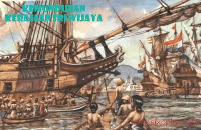 Kemunduran Kerajaan Sriwijaya, Runtuhnya Kerajaan Sriwijaya