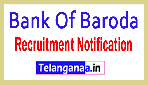 Bank Of Baroda BOB Recruitment Notification