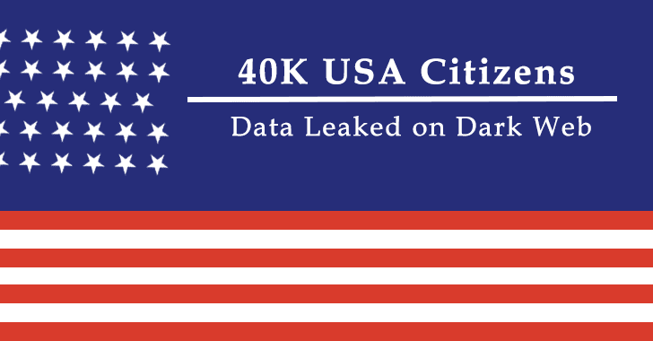 Personal Details of More than 40,000 USA Citizens along With SSNS Leaked on Darkweb