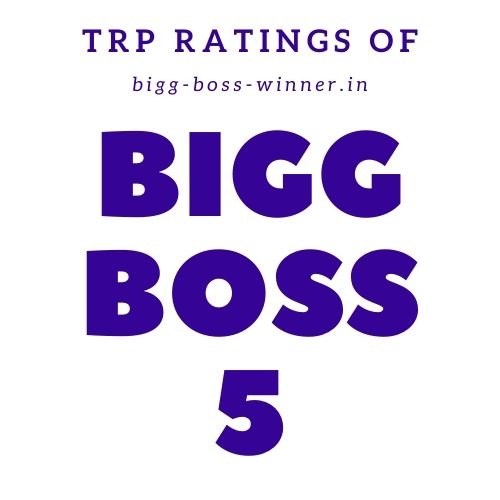 Bigg Boss 5 TRP Ratings