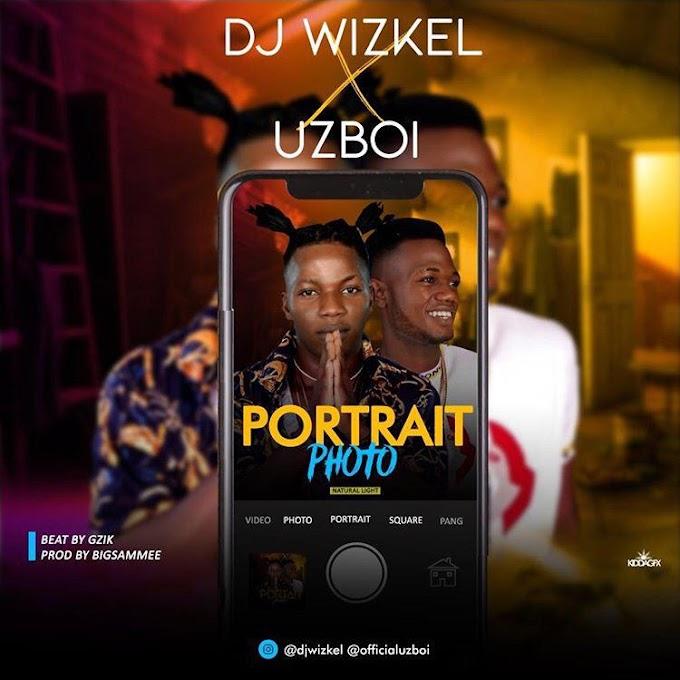 UzBoi: Dj Wizkel x Uzboi - Portrait (Boda Dolapo's Story)
