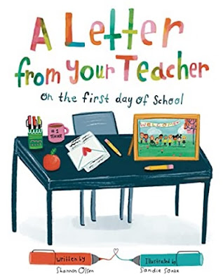 A Letter From Your Teacher On the First Day of School by Shannon Olsen