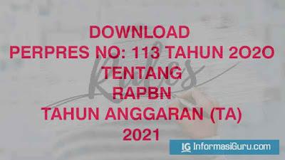 Download dan Unduh Perpres Nomor 113 Tentang Rincian APBN Tahun Anggaran 2021 I PDF