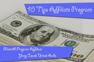 Tips Memilih Program Afiliasi yang Tepat untuk Anda