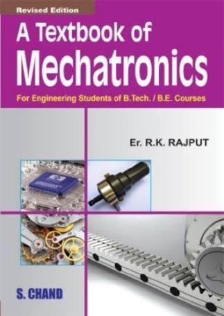 [PDF] A textbook of Mechatronics by R K Rajput Free Download