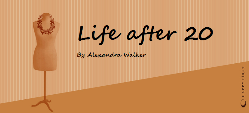 Life after 20