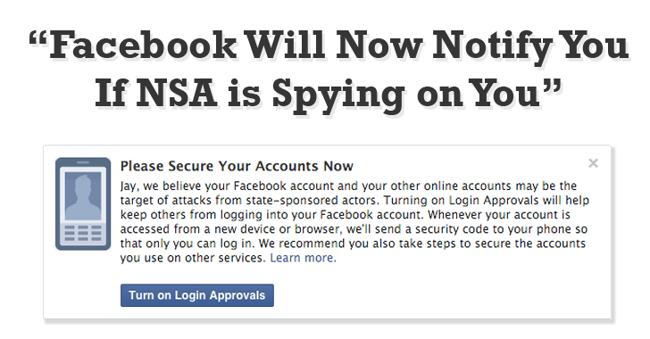 Facebook to Notify You If NSA is Spying on You.