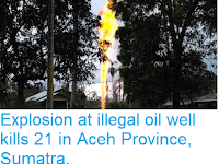 http://sciencythoughts.blogspot.com/2018/04/explosion-at-illegal-oil-well-kills-21.html