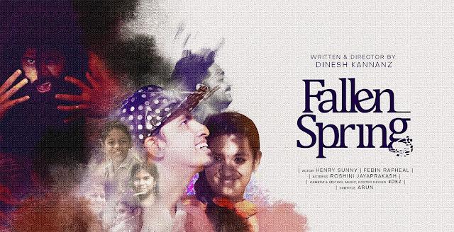 Cortometraje Fallen Spring dirigido en 2019 por Dinesh Kannanz
