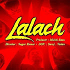 Lalach webseries  & More