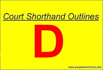 Court/Legal Shorthand Outlines D Alphabet
