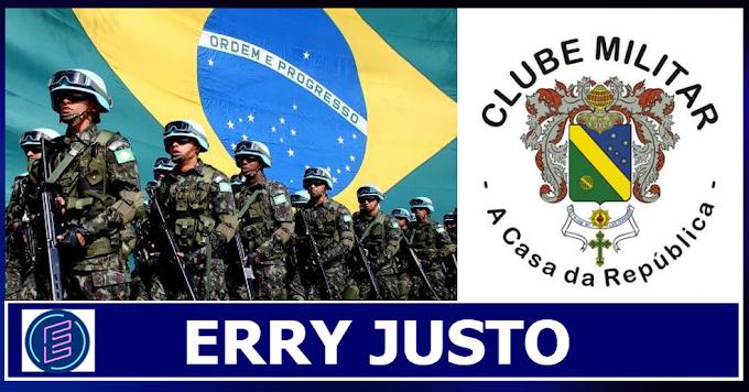 CLUBE MILITAR LANÇA NOTA COM DUROS QUESTIONAMENTOS AO STF