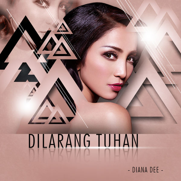Lirik Lagu Diana Dee - Dilarang Tuhan