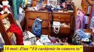 """10 mai: Ziua """"Fă curățenie în camera ta"""""""