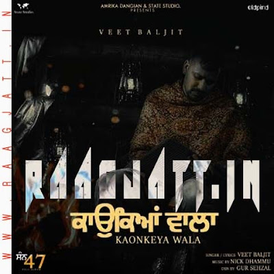 Kaonkeya Wala by Veet Baljit lyrics