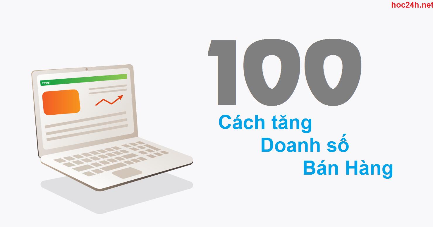 100 Cách tăng Doanh số Bán Hàng - Francis Hùng