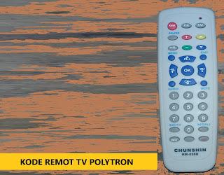 Kode Remot TV Polytron Work 100% Untuk Semua Tipe