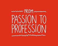 Passion, Kerja, Sukses, Pilihan