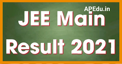 JEE Main Result 2021 February-Score Card Cutoff Marks  All India Rank Download @ jeemain.nta.nic.in-jee mains 2021 result