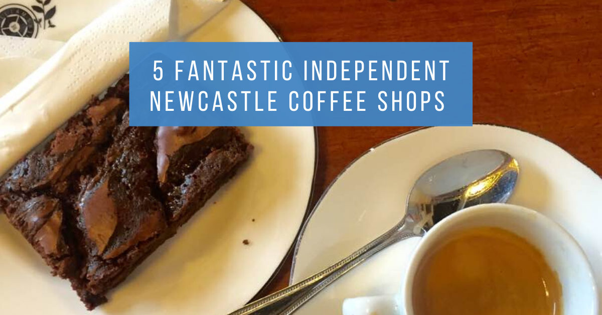 5 Fantastic Independent Newcastle Coffee Shops To Try