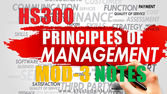 KTU PRINCIPLES OF MANAGEMENTS HS300 Note Module-3