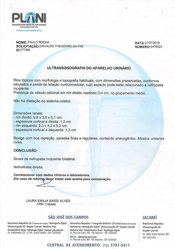 Ultrassonografia do aparelho urinário, Paulo Rocha, feita no dia 21/07/2016
