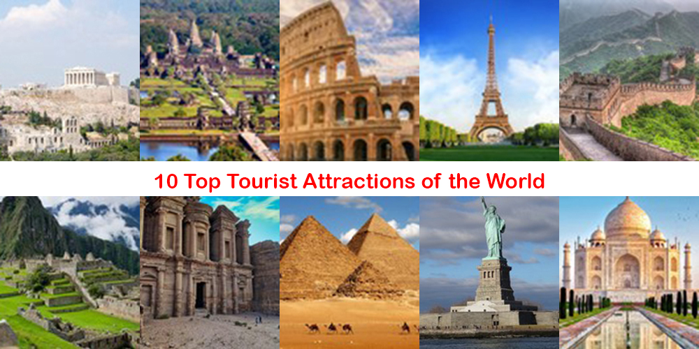 10 Top Tourist Attractions of the World