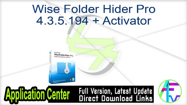 Wise Folder Hider Pro 4.3.5.194 + Activator