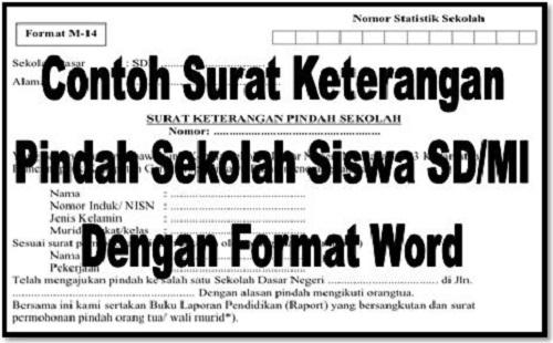 Contoh Surat Keterangan Pindah Sekolah Siswa SD/MI Dengan ...