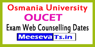 OUCET Exam Web Counselling Dates 2017