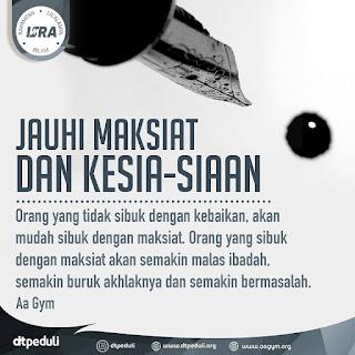 Jauhi Maksiat dan Kesia-Siaan - Qoutes - Kajian Islam Tarakan