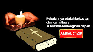 doa katolik mohon kekuatan, Amsal 31 ayat 25