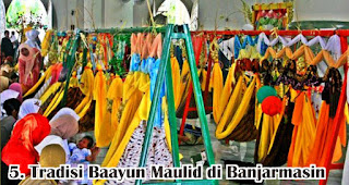 Tradisi Baayun Maulid di Banjarmasin merupakan salah satu tradisi unik di Indonesia yang dilakukan untuk menyambut maulid nabi