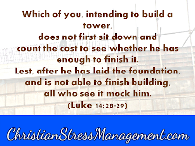 Which of you intending to build a tower does not first sit down Luke 14:28
